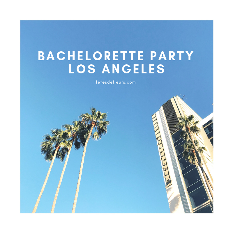 Bachelorette Party Los Angeles