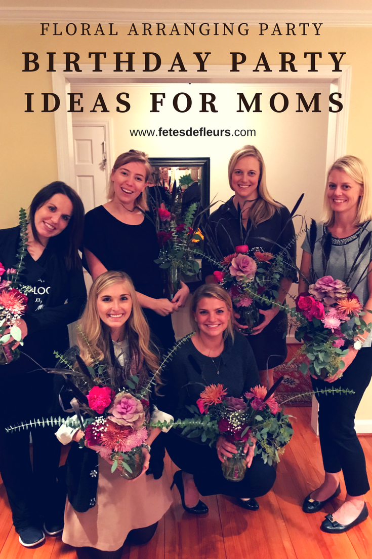 Birthday Party Ideas for Moms