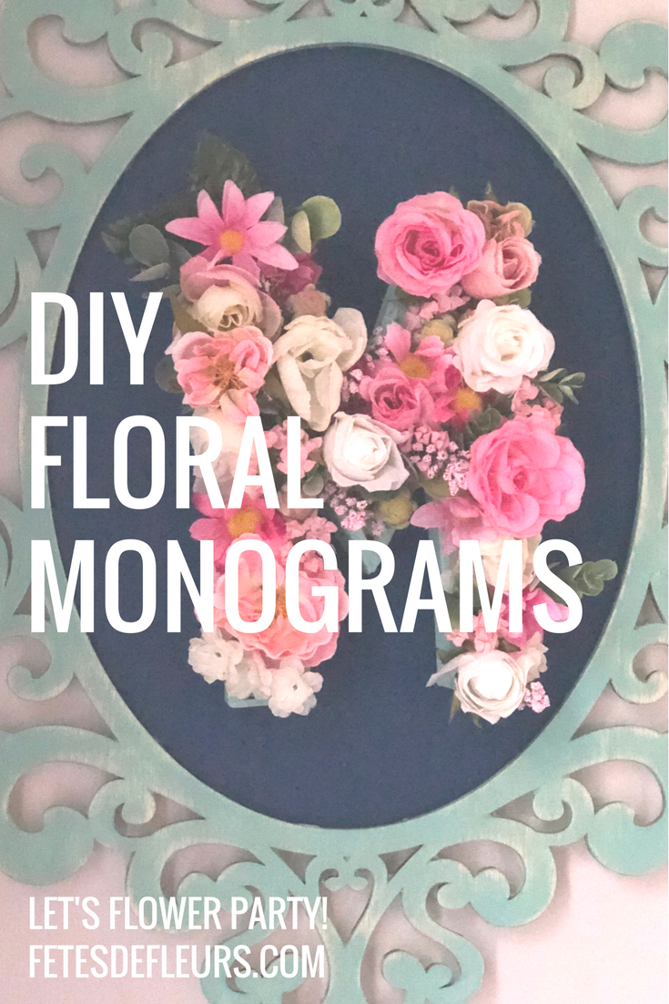 DIYFloralMonograms