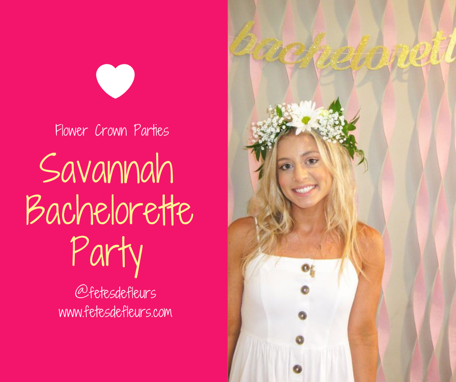 Savannah Bachelorette Party ideas