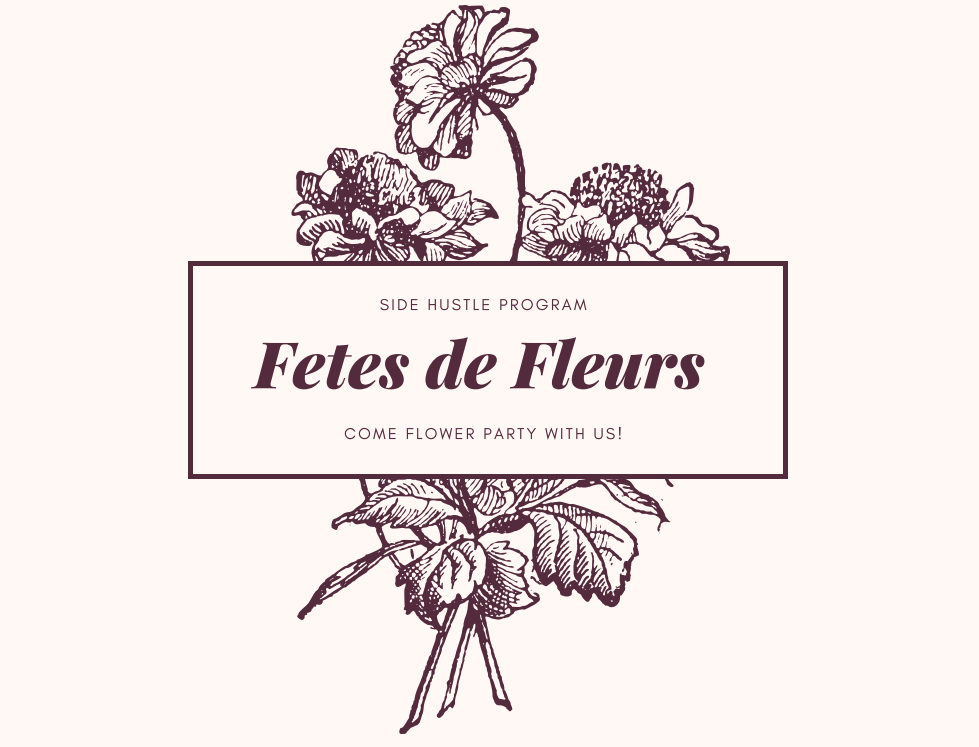 fetes de fleurs side hustle program