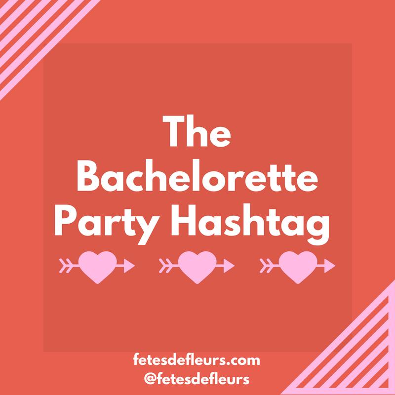 bachelorette party hashtag