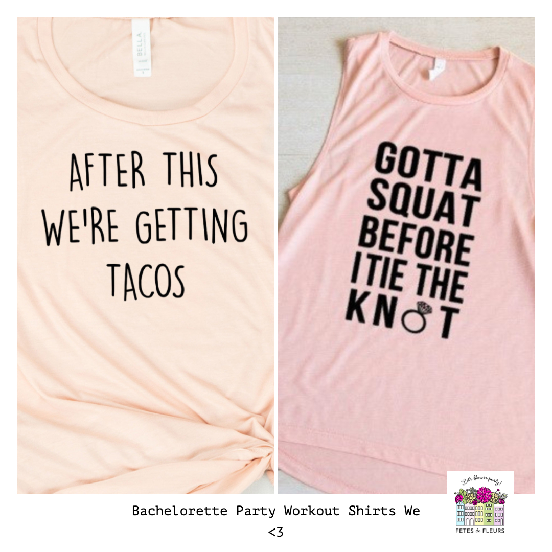 bachelorette party workout shirts we love