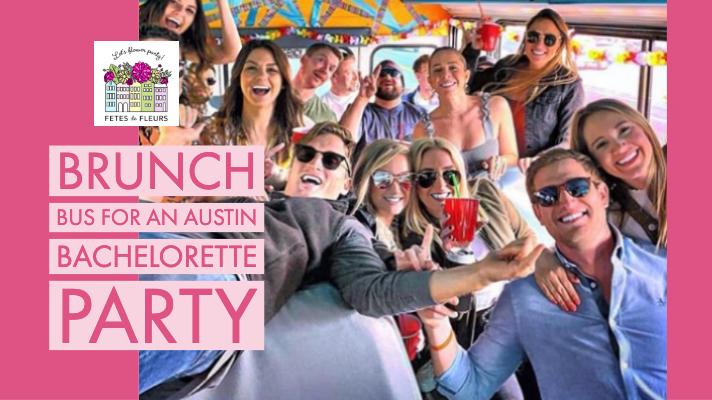 brunch bus for an austin bachelorette party