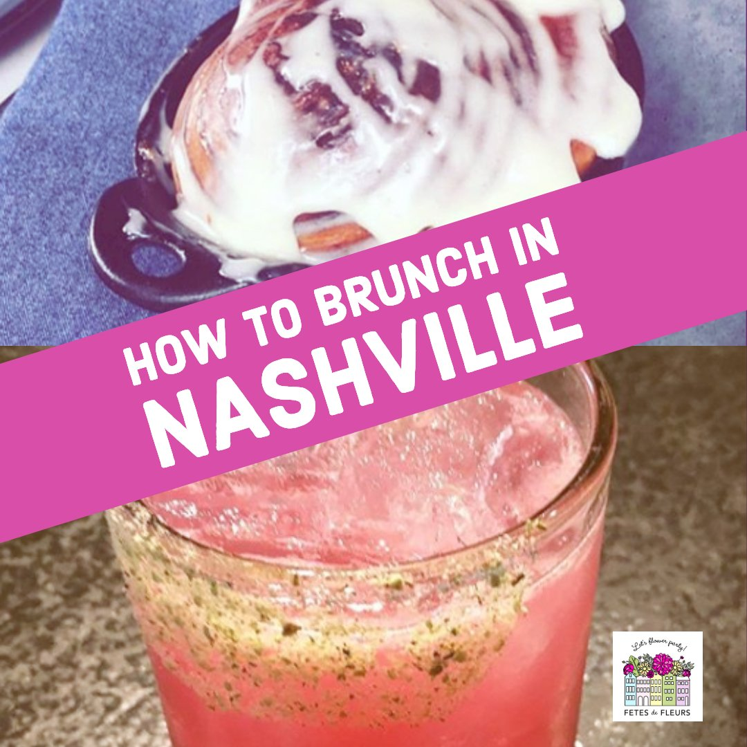 brunch in nashville for your bachelorette party weekend