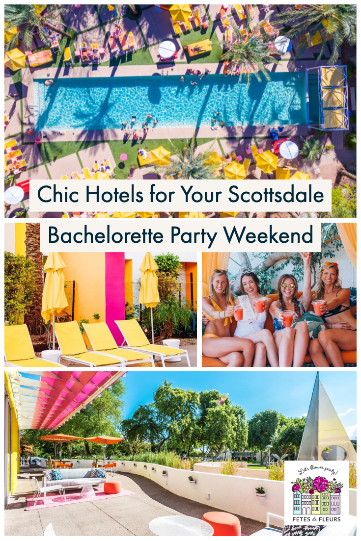 chic hotels for your scottsdale bachelorette party