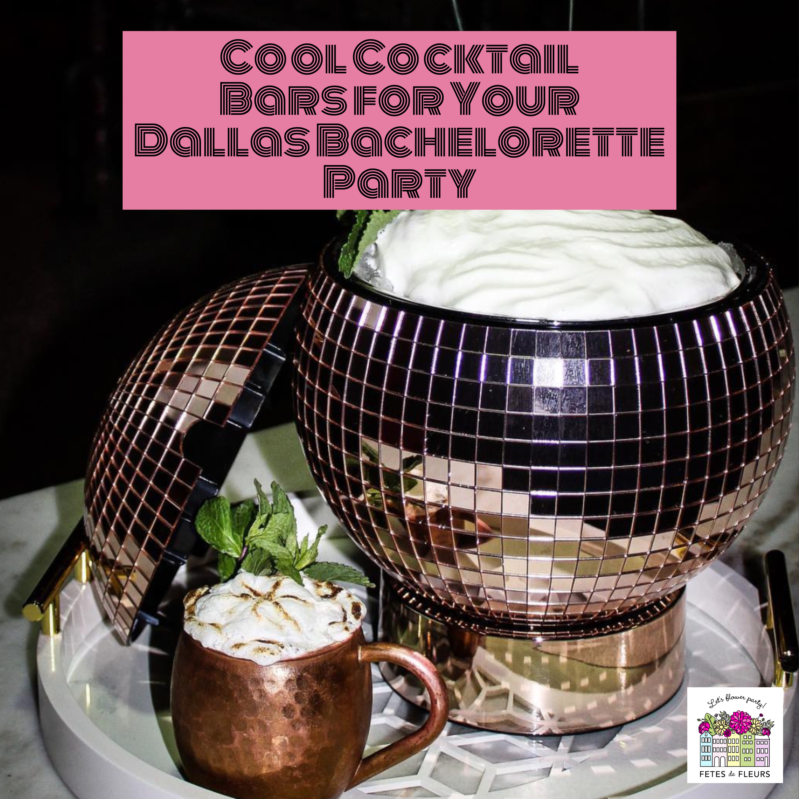 cool cocktail bars for your dallas bachelorette party