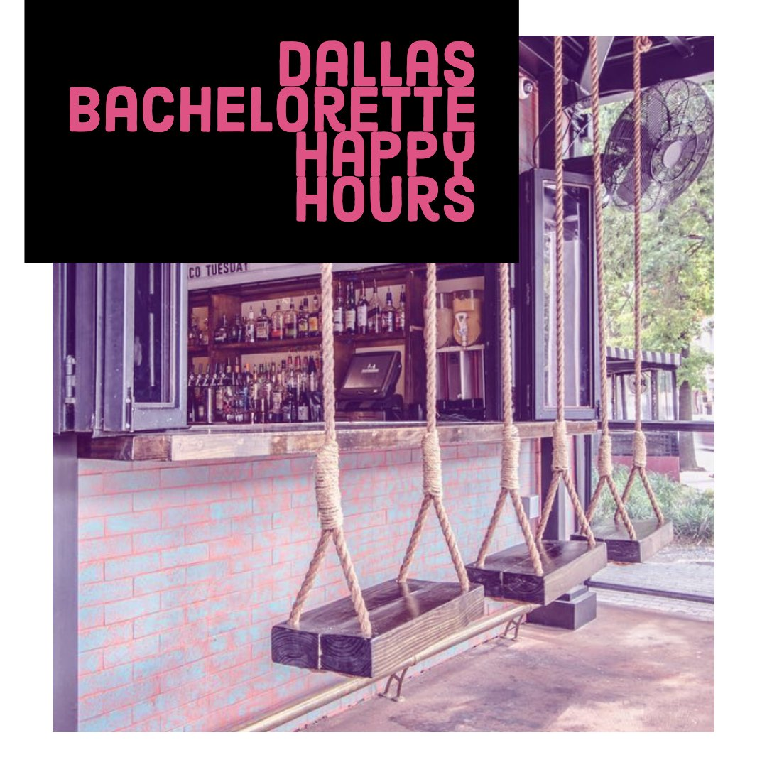 dallas bachelorette party happy hours