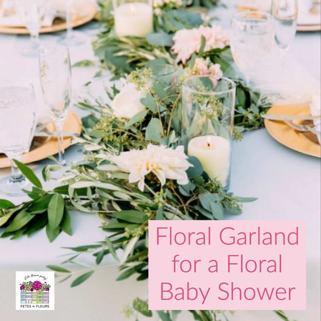 floral garland for a floral baby shower