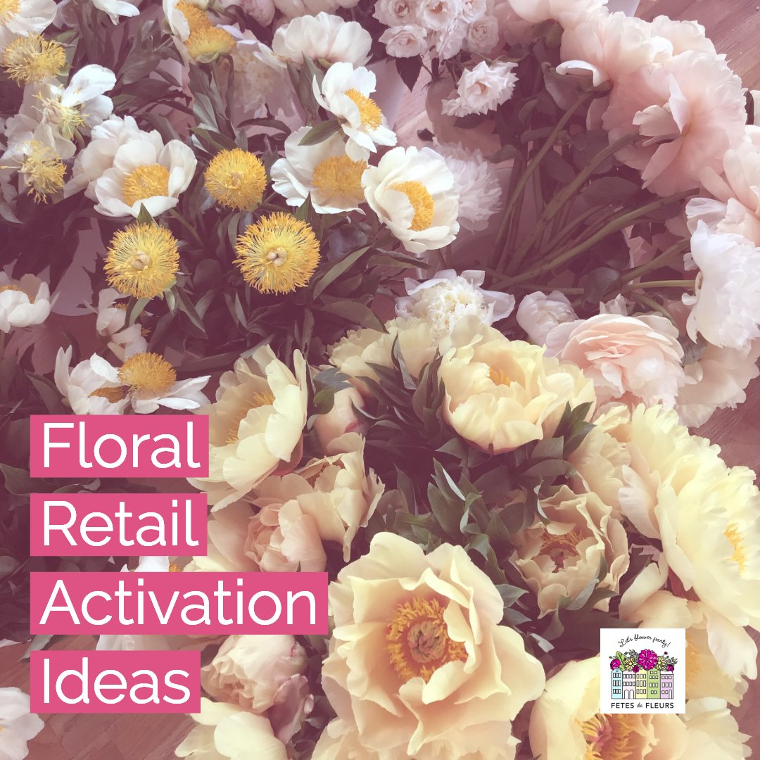 floral retail activation ideas