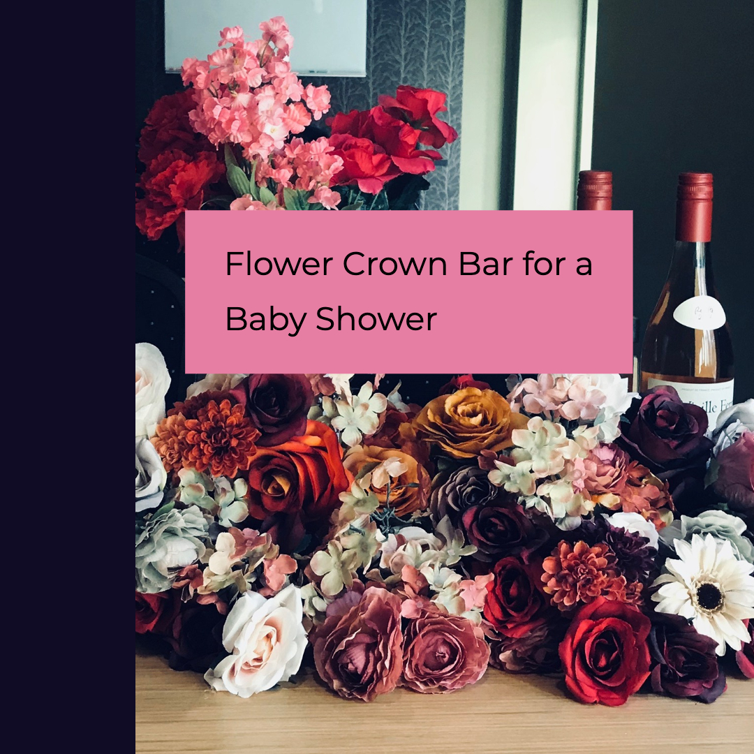 flower crown bar for a floral baby shower