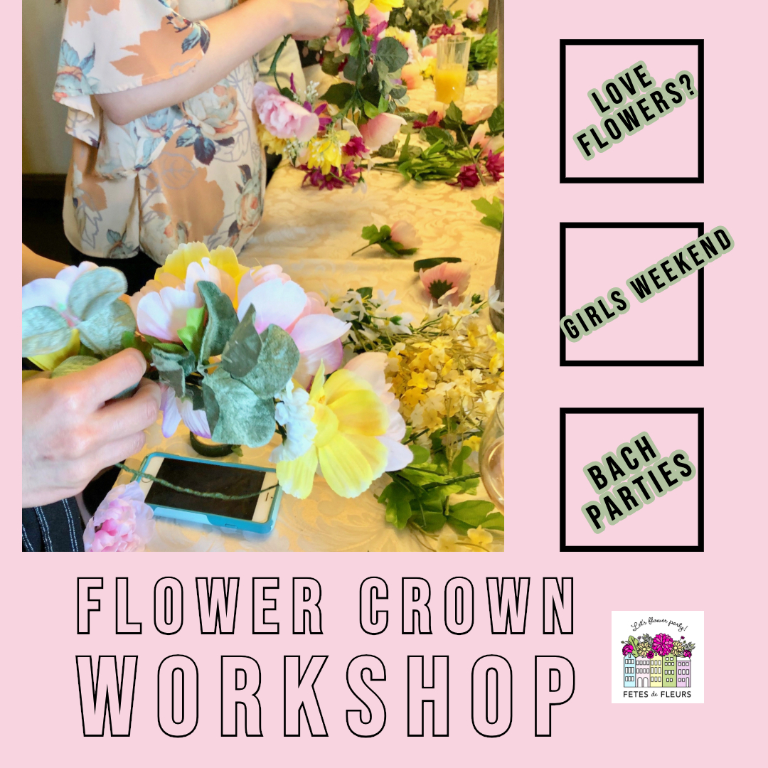 flower crown workshops for bachelorette parties