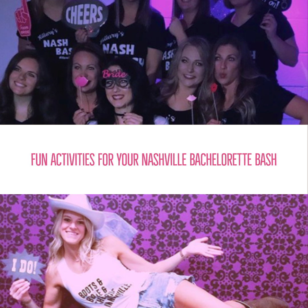 fun activities for your nashville bachelorette bash