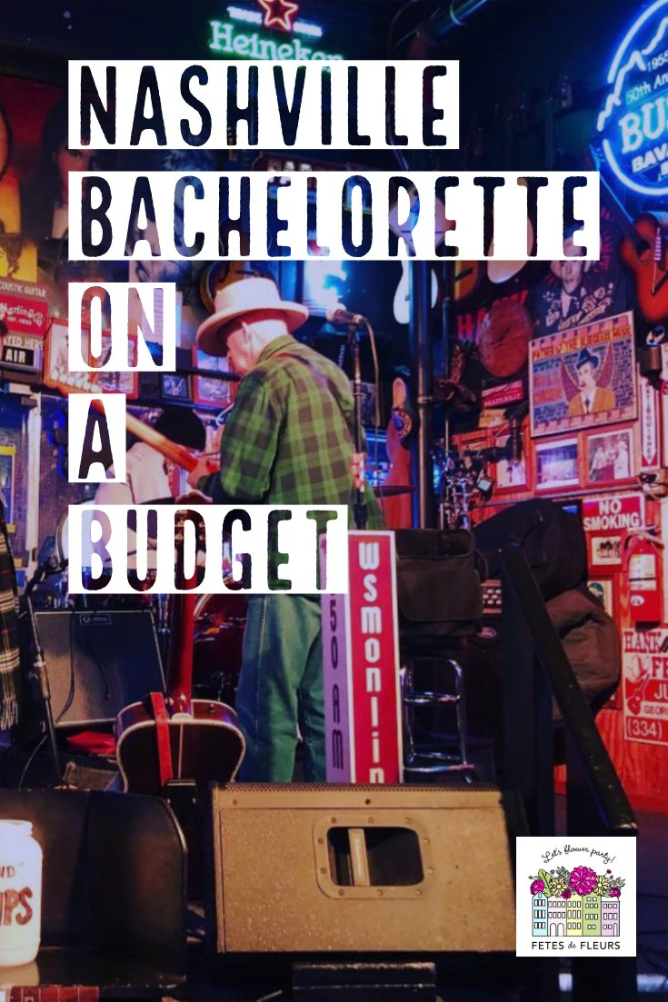 how to do a nashville bachelorette party on a budget