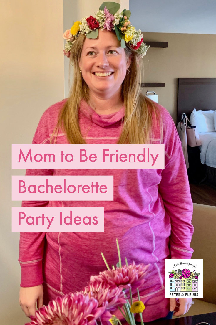 mom to be friendly bachelorette party ideas