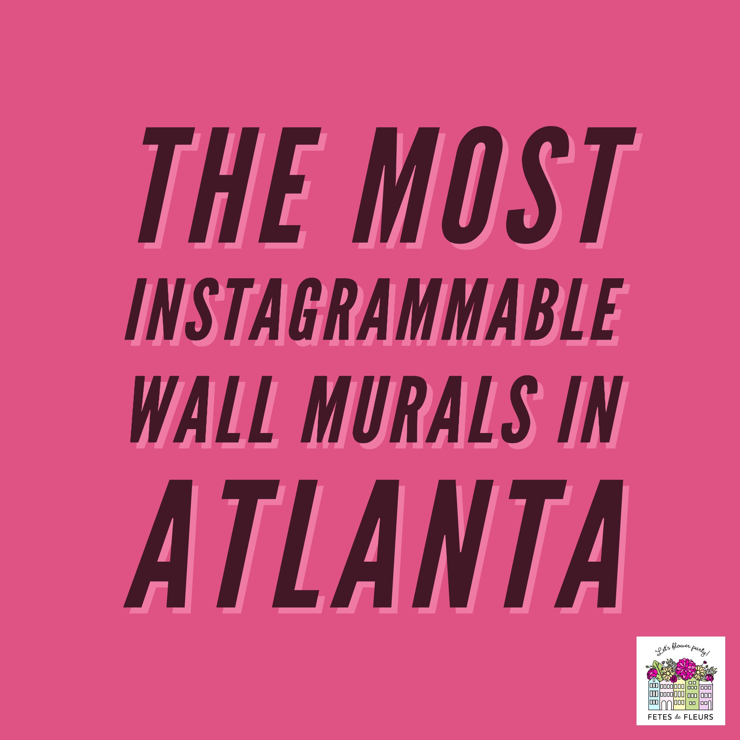 most instagrammable wall murals in atlanta