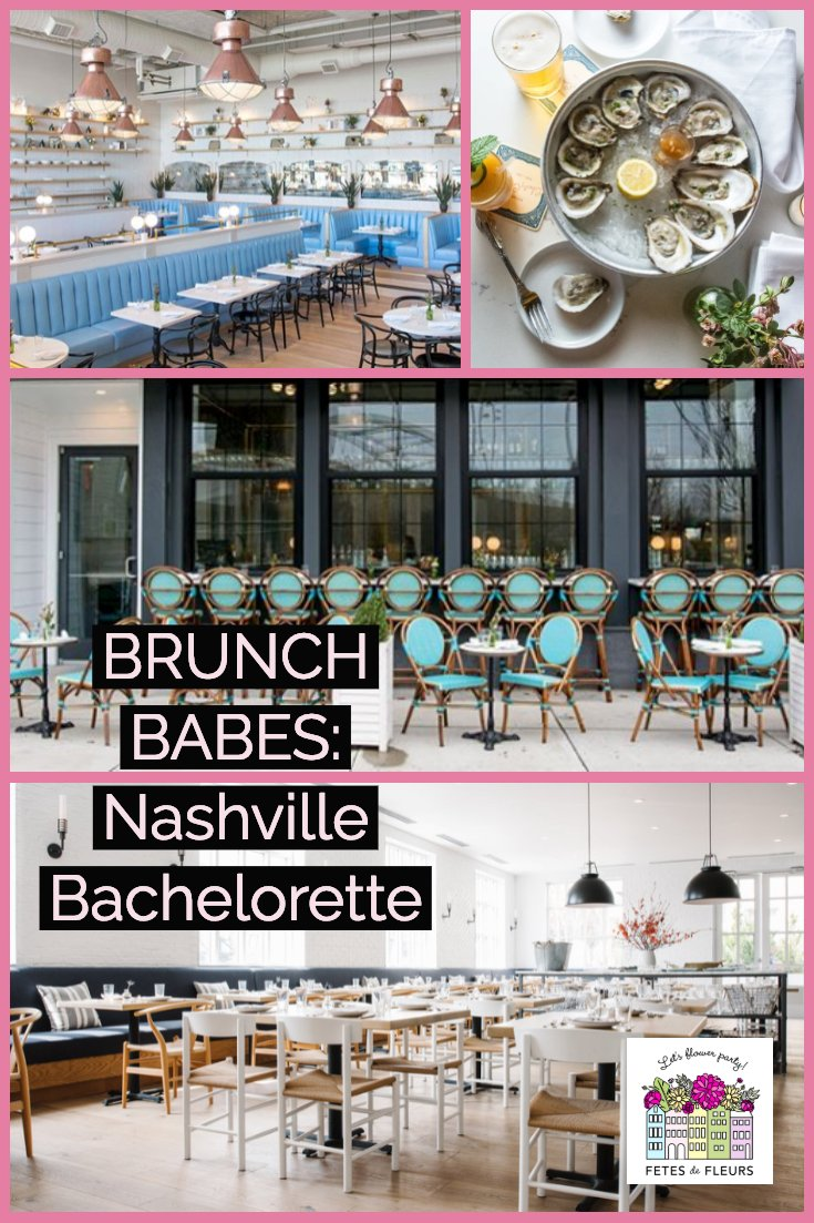 nashville bachelorette party guide- where to have brunch in nashville