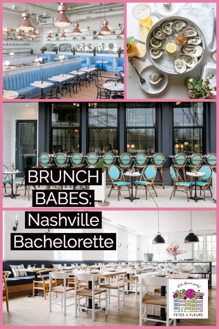 nashville bachelorette party guide- where to have brunch in nashville