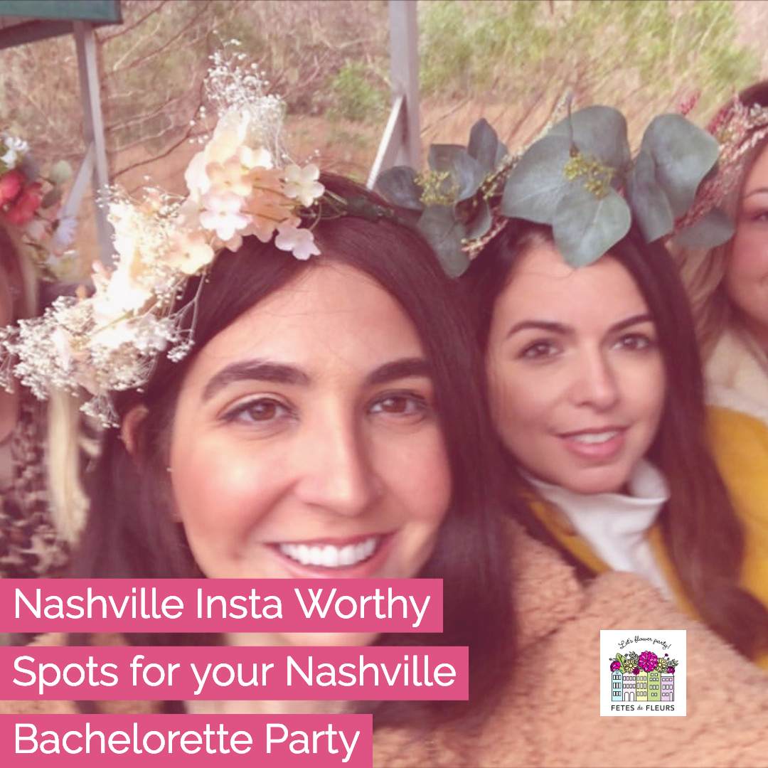 nashville bachelorette party instagram worthy spots