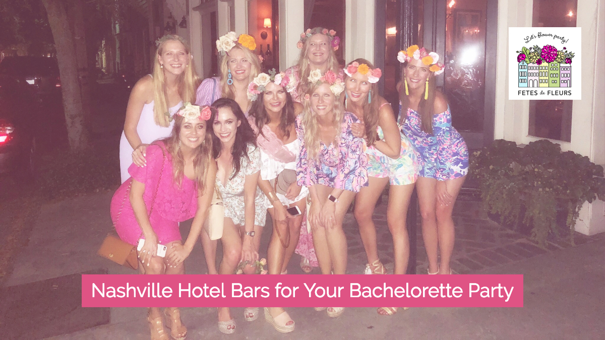 nashville hotels for your nashville bachelorette party