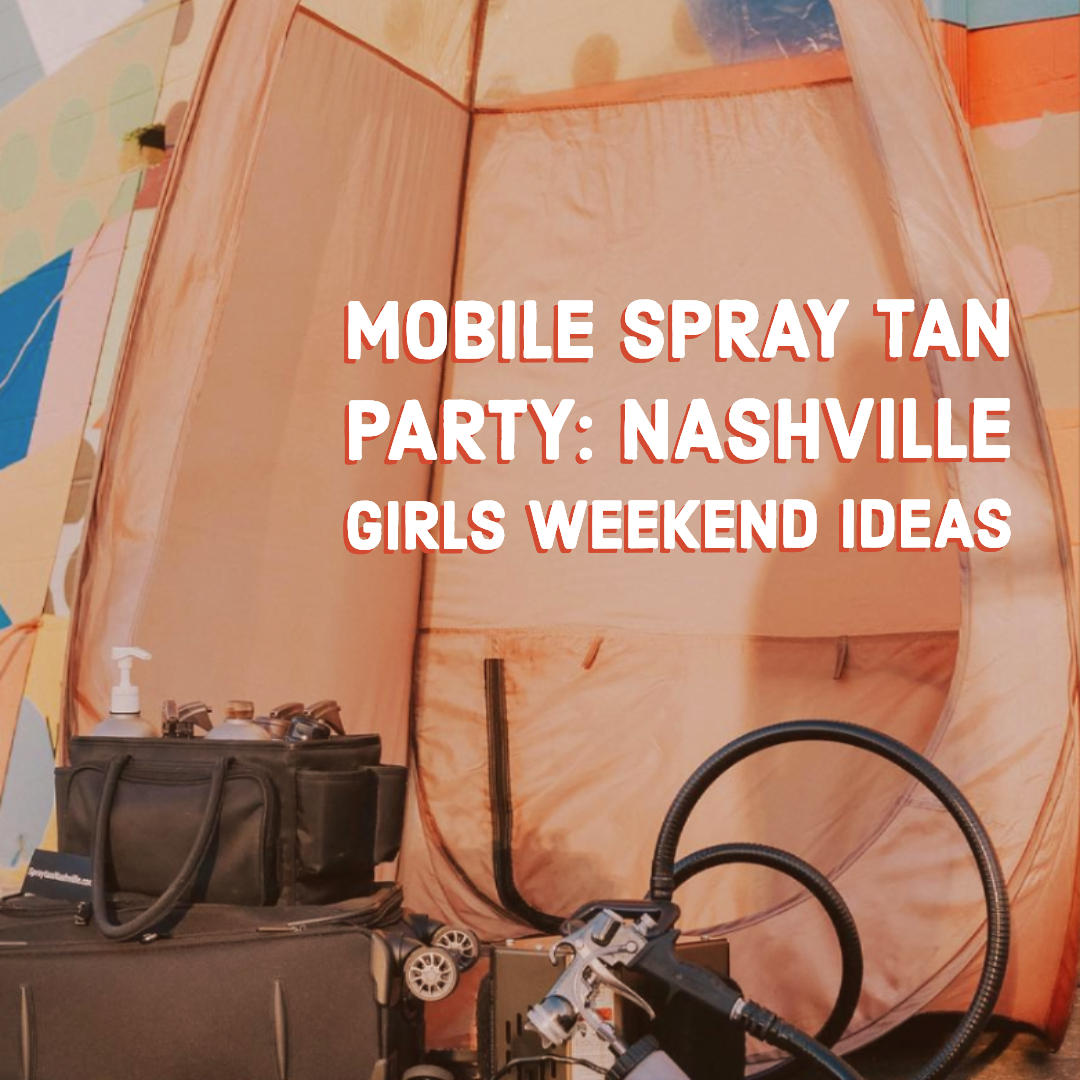 nashville mobile spray tan parties