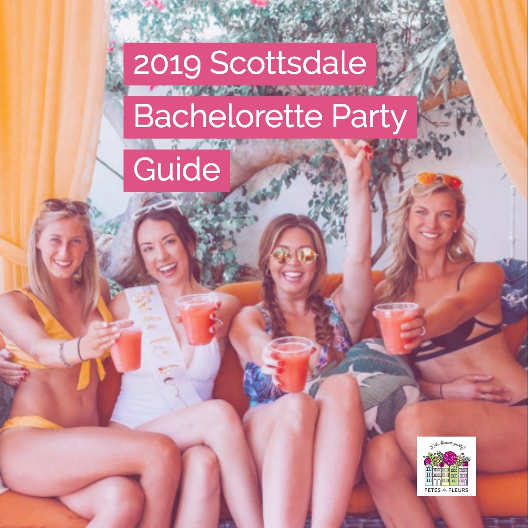 scottsdale bachelorette party guide -1