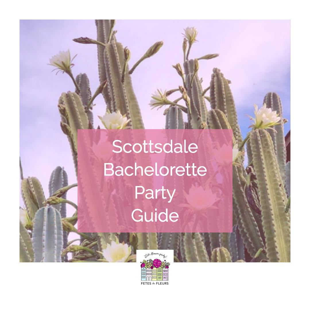 scottsdale bachelorette party guide