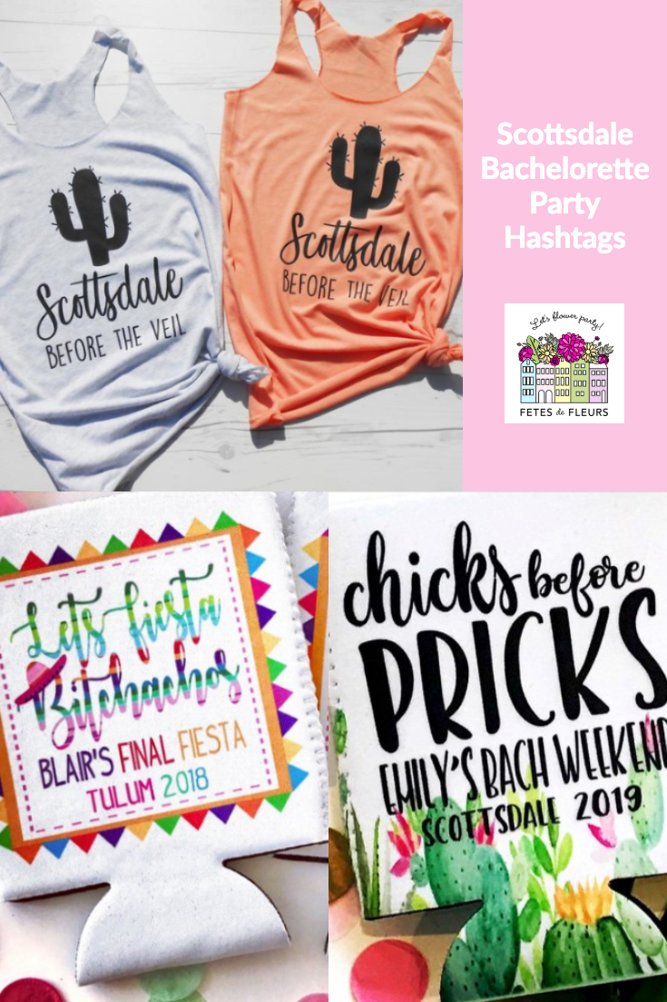 scottsdale bachelorette party hashtags