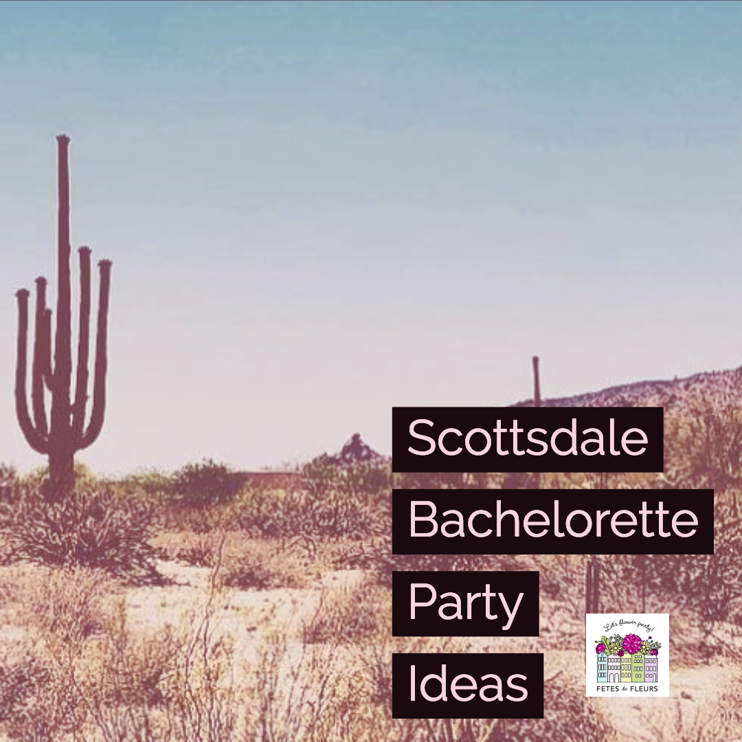 scottsdale bachelorette party ideas