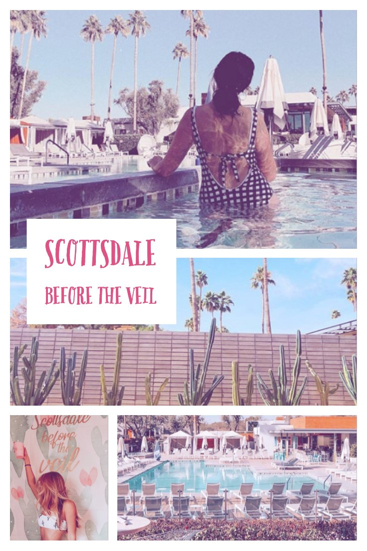 scottsdale before the veil