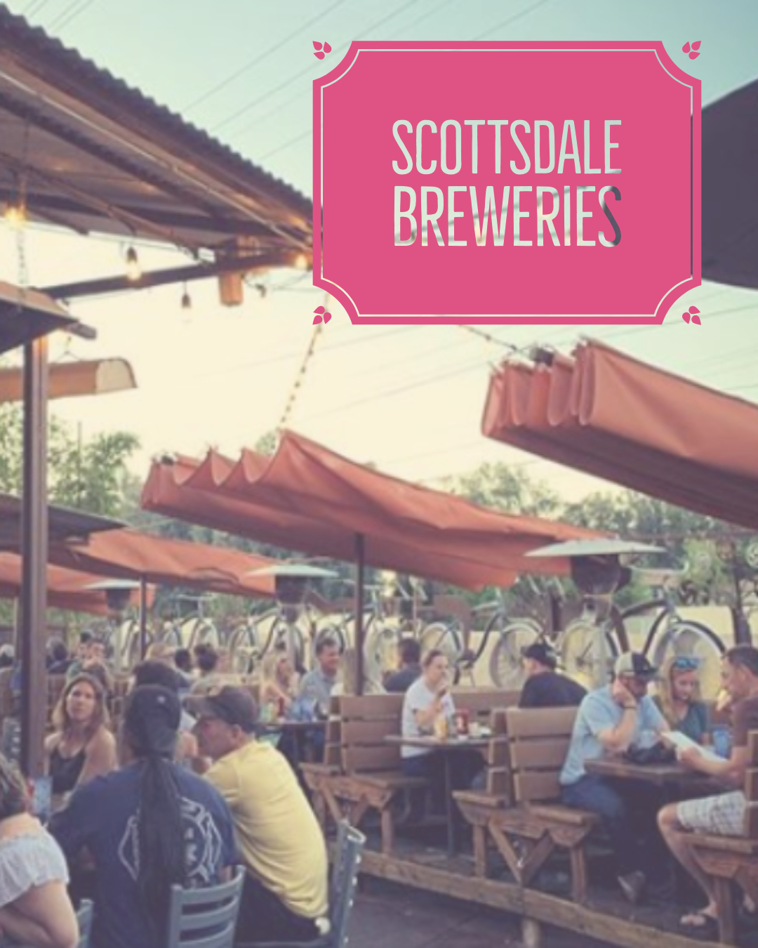 scottsdale breweries to visit for your bachelorette party