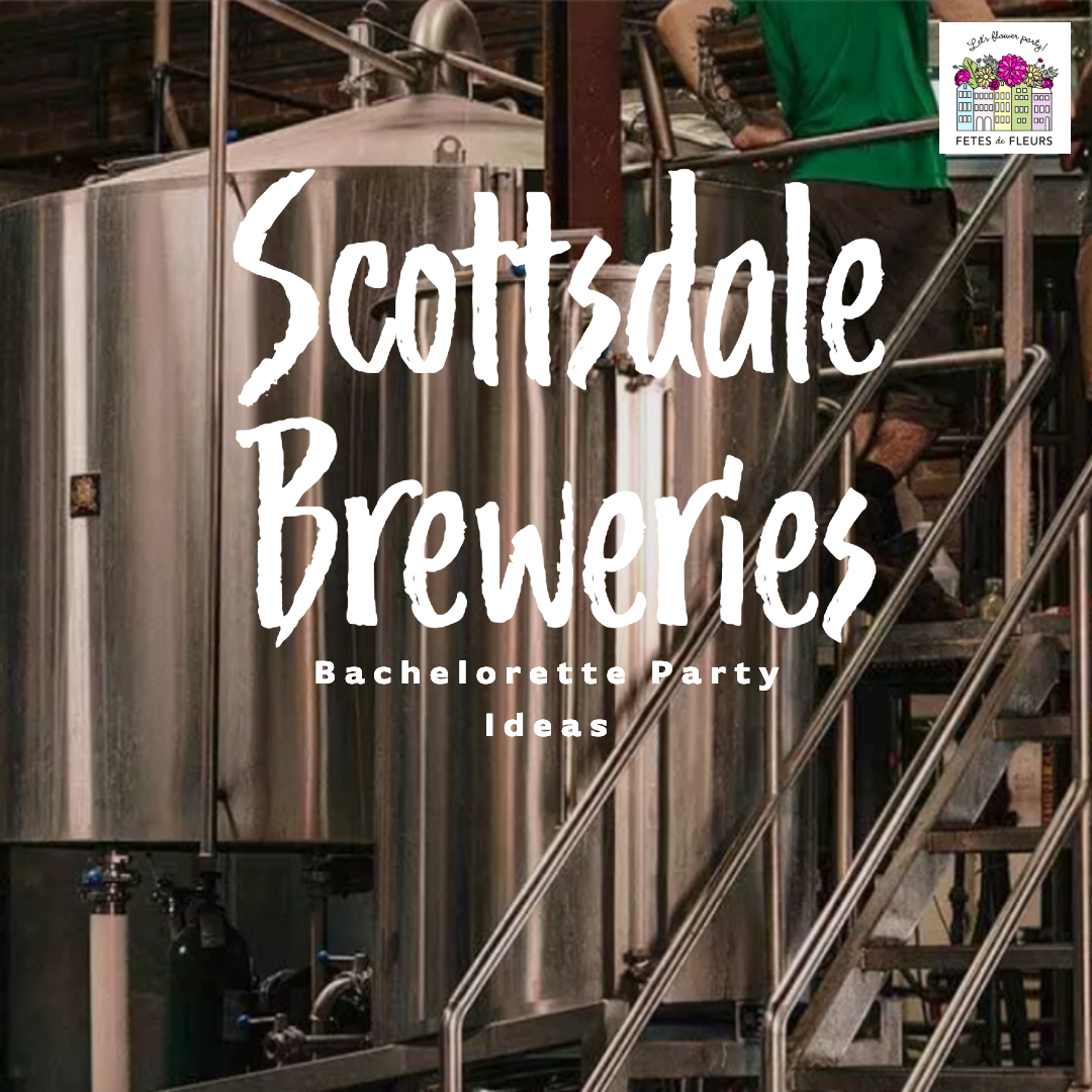 scottsdale brewery top visit on your bachelorette party