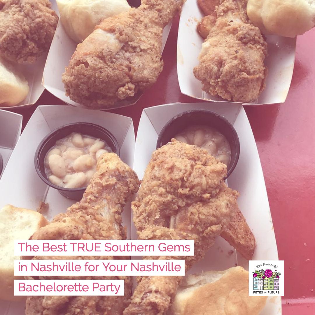 the best true southern restaurants in nashville for your nashville bachelorette party