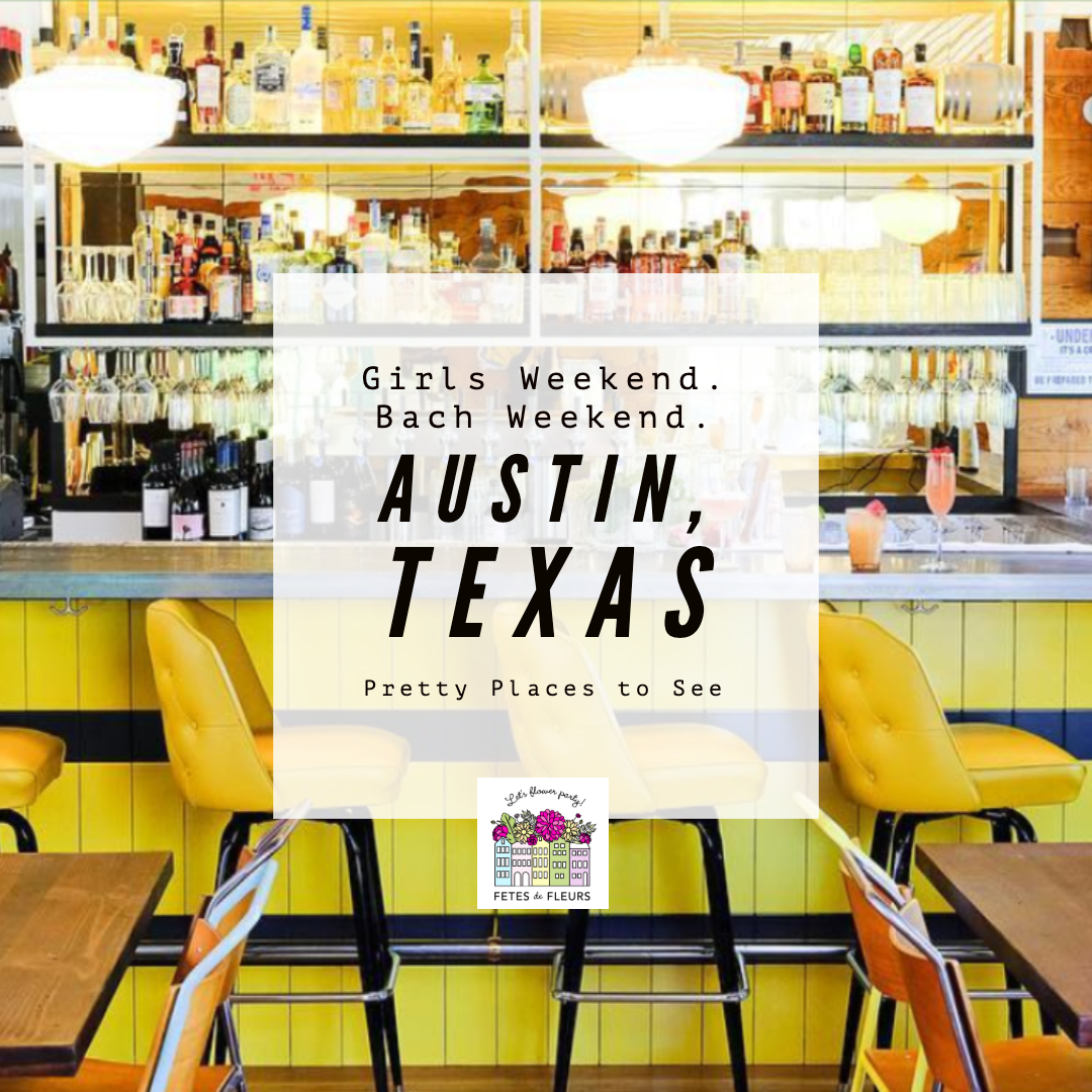 what to do for a bachelorette party in austin texas