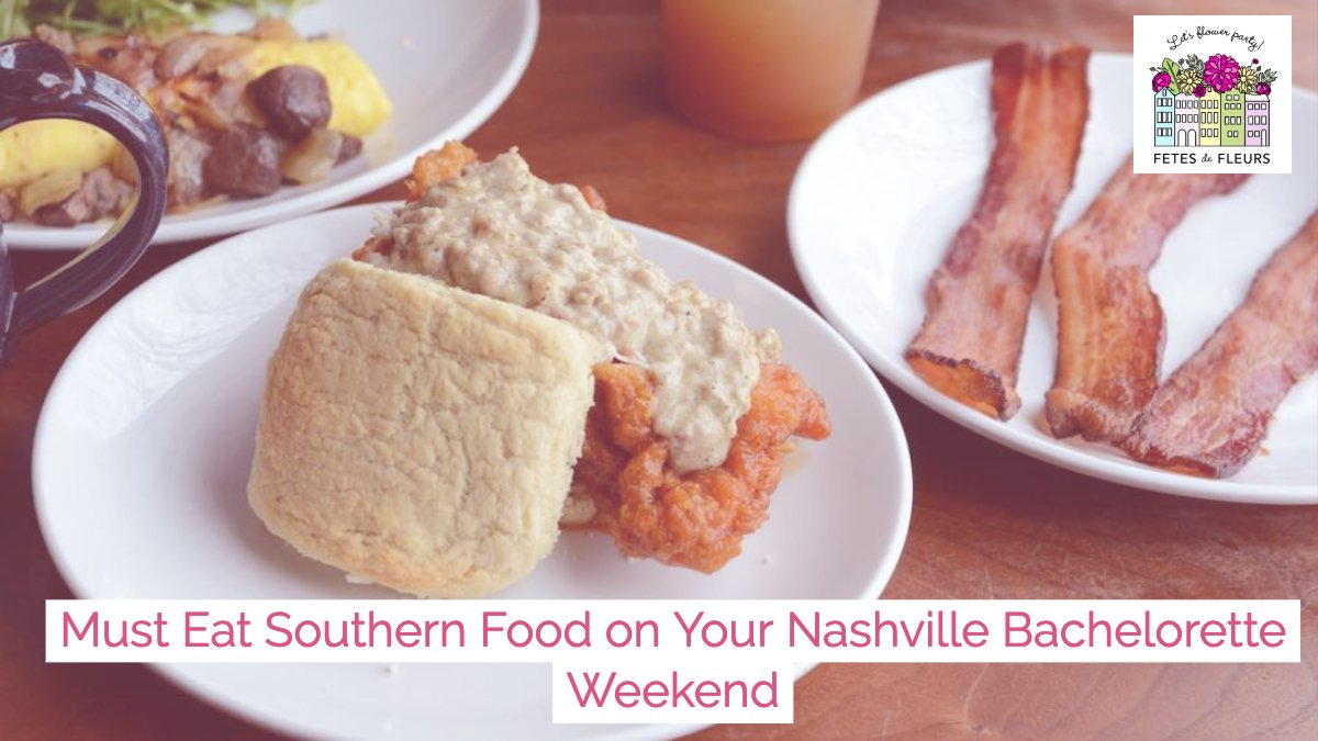 where to eat a southern brunch on your nashville bachelorette party