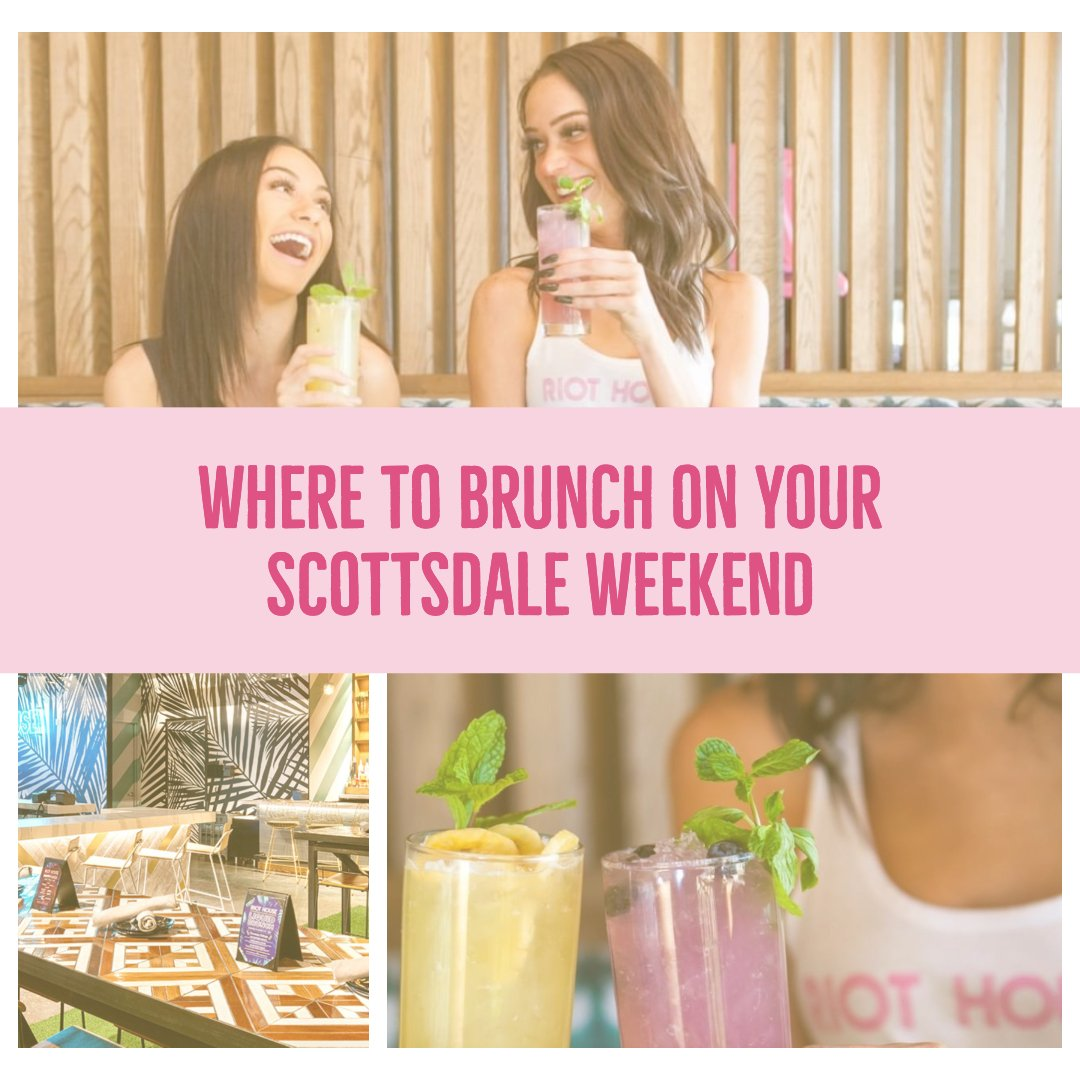 where to have brunch on your scottsdale bachelorette party