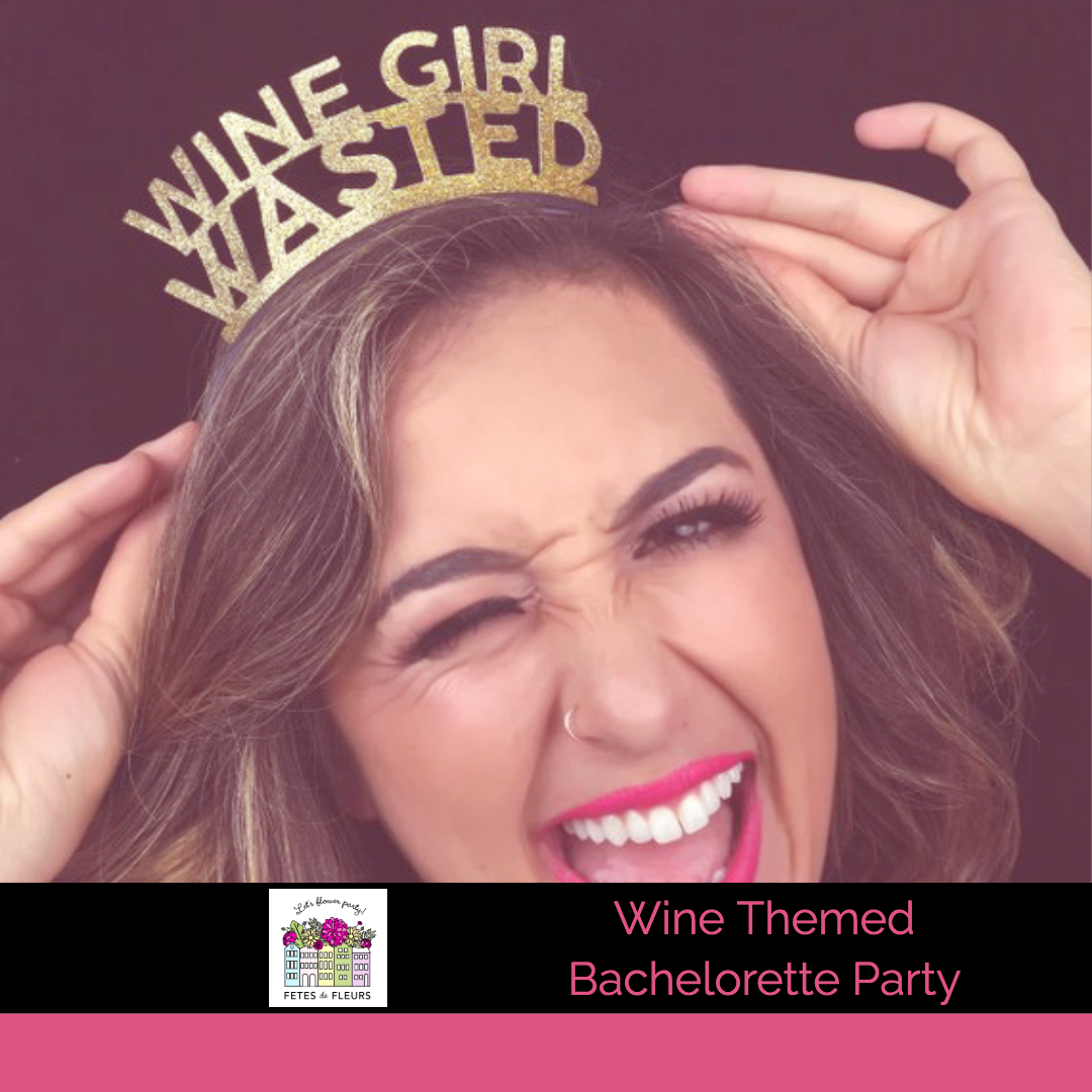 wine themed bachelorette party